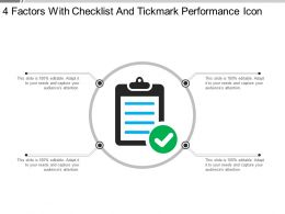 4 Factors With Checklist And Tickmark Performance Icon