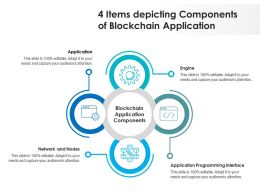 4 Items Depicting Components Of Blockchain Application