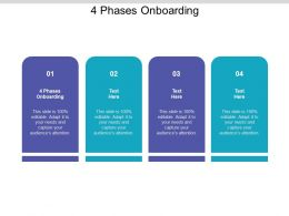 4 Phases Onboarding Ppt Powerpoint Presentation Gallery Designs Cpb