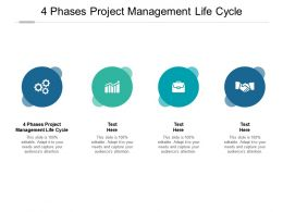 4 Phases Project Management Life Cycle Ppt Powerpoint Presentation Summary Aids Cpb
