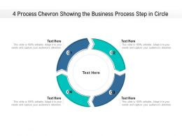 4 Process Chevron Showing The Business Process Step In Circle