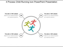 4 Process Child Running Icon Powerpoint Presentation
