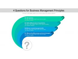 4 Questions For Business Management Principles