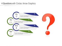 4 Questions With Circles Arrow Graphics
