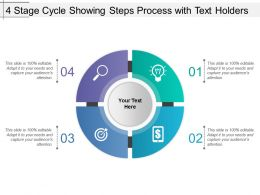 4 Stage Cycle Showing Steps Process With Text Holders