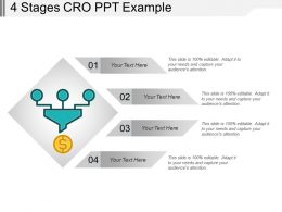 4 Stages Cro Ppt Example