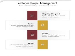 4 Stages Project Management Ppt Powerpoint Presentation Portfolio Designs Cpb