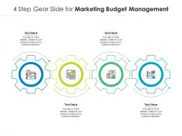 4 Step Gear Slide For Marketing Budget Management Infographic Template