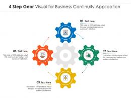 4 Step Gear Visual For Business Continuity Application Infographic Template