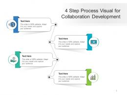 4 Step Process Visual For Collaboration Development Infographic Template