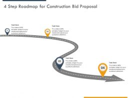4 Step Roadmap For Construction Bid Proposal Ppt Powerpoint Presentation Show Master Slide