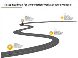 4 Step Roadmap For Construction Work Schedule Proposal Ppt Powerpoint Gridlines