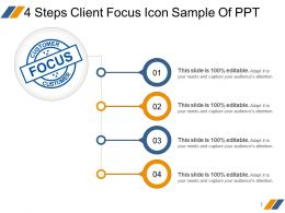 4 Steps Client Focus Icon Sample Of Ppt