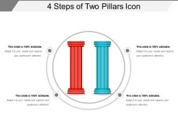 4 Steps Of Two Pillars Icon Powerpoint Slides