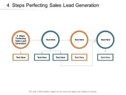 4 Steps Perfecting Sales Lead Generation Ppt Powerpoint Presentation Outline Themes Cpb