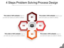 4 Steps Problem Solving Process Design Powerpoint Templates