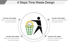 4 Steps Time Waste Design Ppt Examples Professional