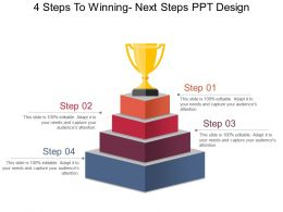 4 Steps To Winning Next Steps Ppt Design