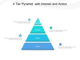 4 Tier Pyramid With Interest And Action