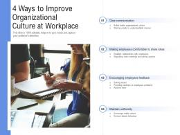4 Ways To Improve Organizational Culture At Workplace