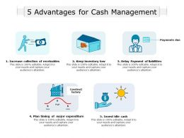 5 Advantages For Cash Management
