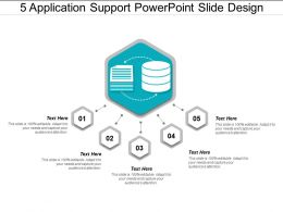 5 Application Support Powerpoint Slide Design