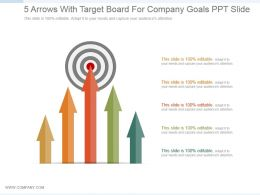 5 Arrows With Target Board For Company Goals Ppt Slide