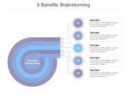 5 Benefits Brainstorming Ppt Powerpoint Presentation Outline Grid Cpb