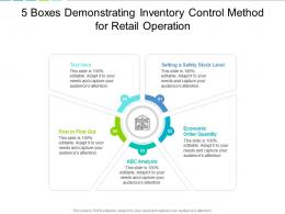 5 Boxes Demonstrating Inventory Control Method For Retail Operation