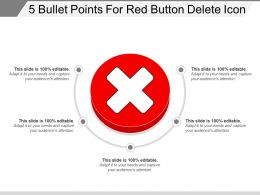 5 Bullet Points For Red Button Delete Icon
