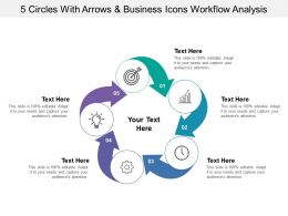 5 Circles With Arrows And Business Icons Workflow Analysis