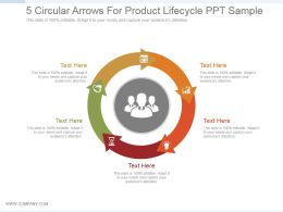 5 Circular Arrows For Product Lifecycle Ppt Sample
