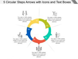 5 Circular Steps Arrows With Icons And Text Boxes