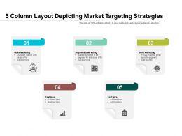 5 Column Layout Depicting Market Targeting Strategies