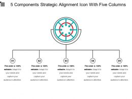 5 Components Strategic Alignment Icon With Five Columns