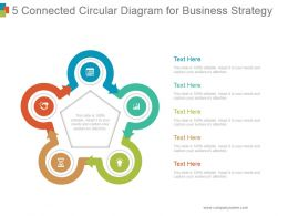 5 Connected Circular Diagram For Business Strategy Powerpoint Layout