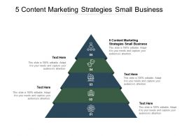 5 Content Marketing Strategies Small Business Ppt Powerpoint Presentation Show Layout Cpb