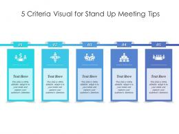 5 Criteria Visual For Stand Up Meeting Tips Infographic Template