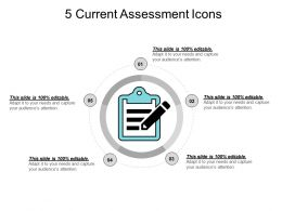 5 Current Assessment Icons PPT Examples Slides