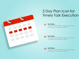 5 Day Plan Icon For Timely Task Execution