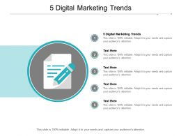 5 Digital Marketing Trends Ppt Powerpoint Presentation Show Cpb