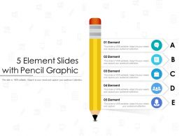 5 Element Slides With Pencil Graphic