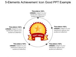 5 Elements Achievement Icon Good Ppt Example