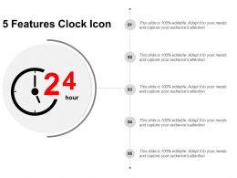 5 Features Clock Icon Ppt Example 2018