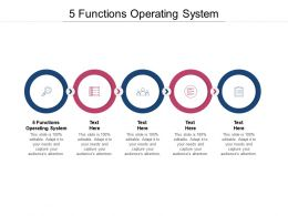 5 Functions Operating System Ppt Powerpoint Presentation Portfolio Professional Cpb