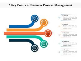 5 Key Points In Business Process Management