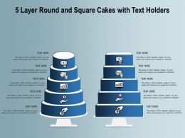 5 Layer Round And Square Cakes With Text Holders