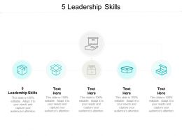 5 Leadership Skills Ppt Powerpoint Presentation Icon Styles Cpb