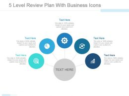 5 Level Review Plan With Business Icons Sample Ppt Presentation