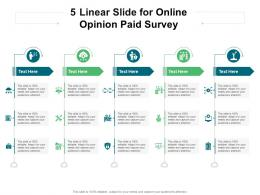 5 Linear Slide For Online Opinion Paid Survey Infographic Template